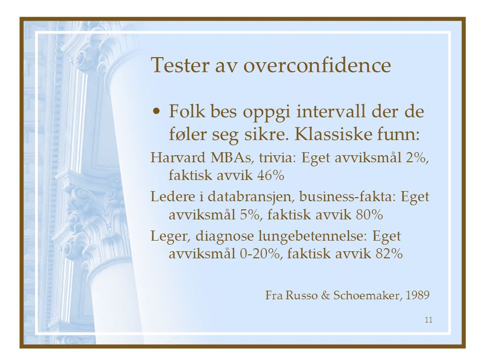 Tester av overconfidence
