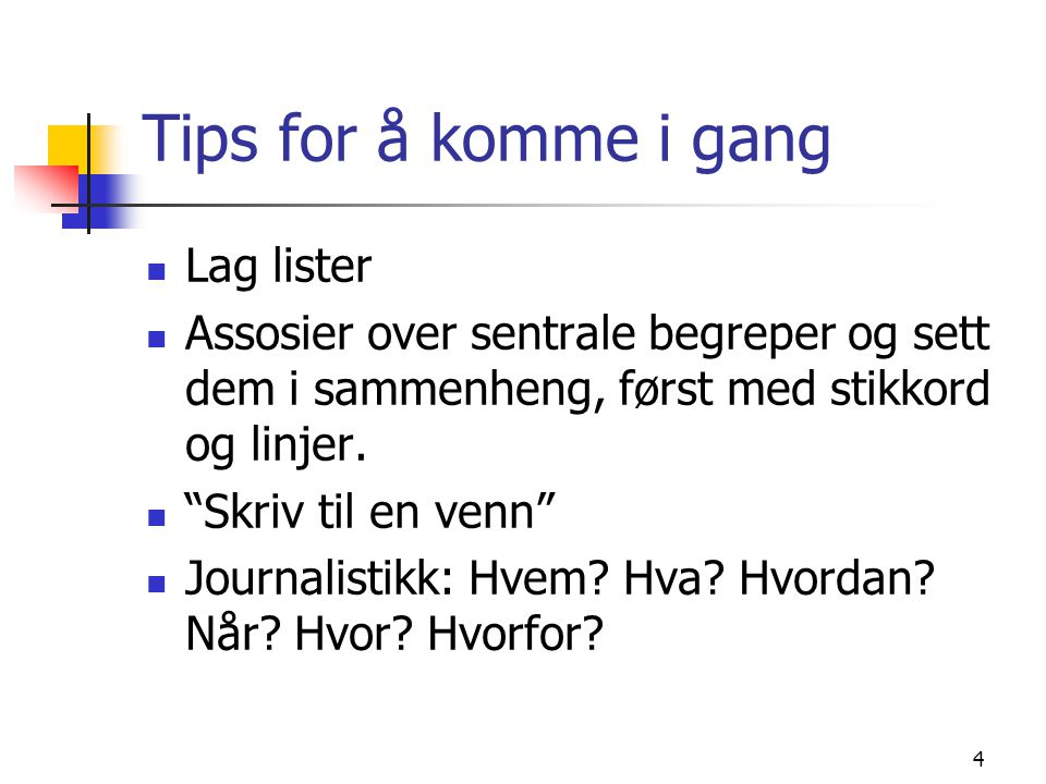 Tips for å komme i gang Lag lister