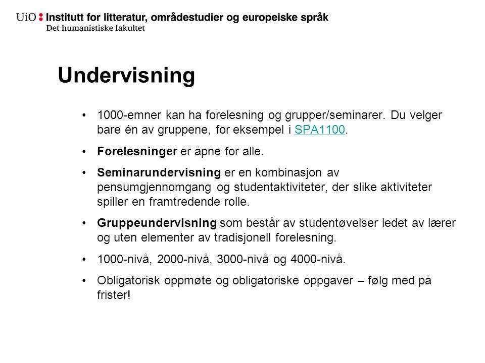 Undervisning 1000-emner kan ha forelesning og grupper/seminarer. Du velger bare én av gruppene, for eksempel i SPA1100.