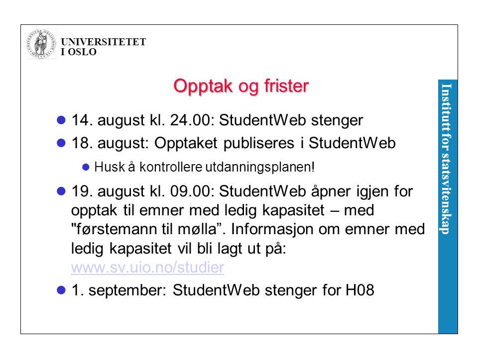 Opptak og frister 14. august kl. 24.00: StudentWeb stenger