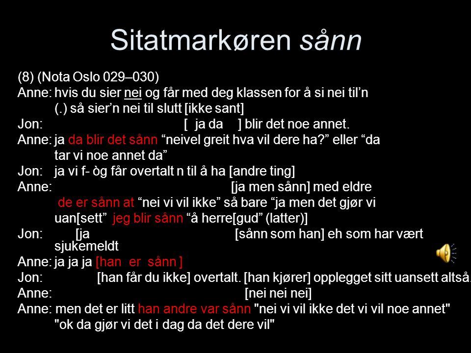 Sitatmarkøren sånn (8) (Nota Oslo 029–030)