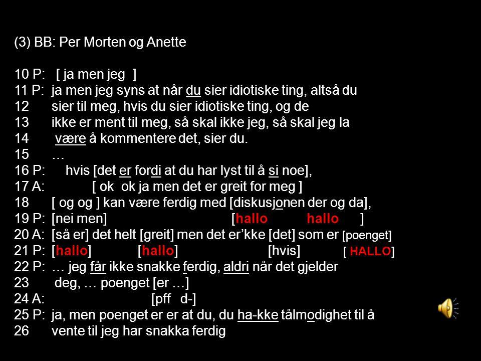(3) BB: Per Morten og Anette