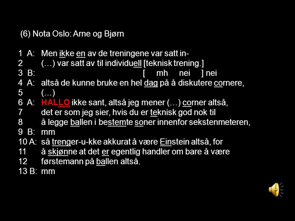 (6) Nota Oslo: Arne og Bjørn