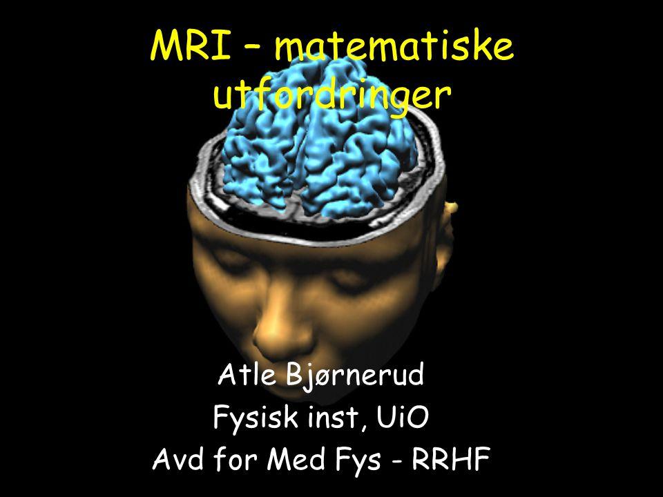 MRI – matematiske utfordringer