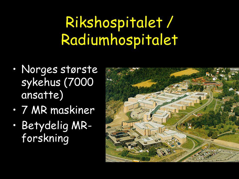 Rikshospitalet / Radiumhospitalet