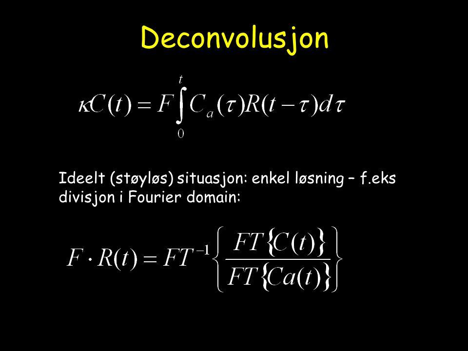 Deconvolusjon Ideelt (støyløs) situasjon: enkel løsning – f.eks divisjon i Fourier domain: