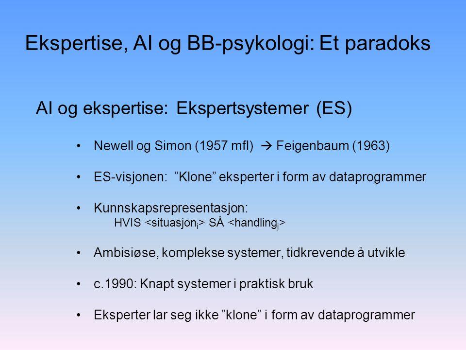Ekspertise, AI og BB-psykologi: Et paradoks
