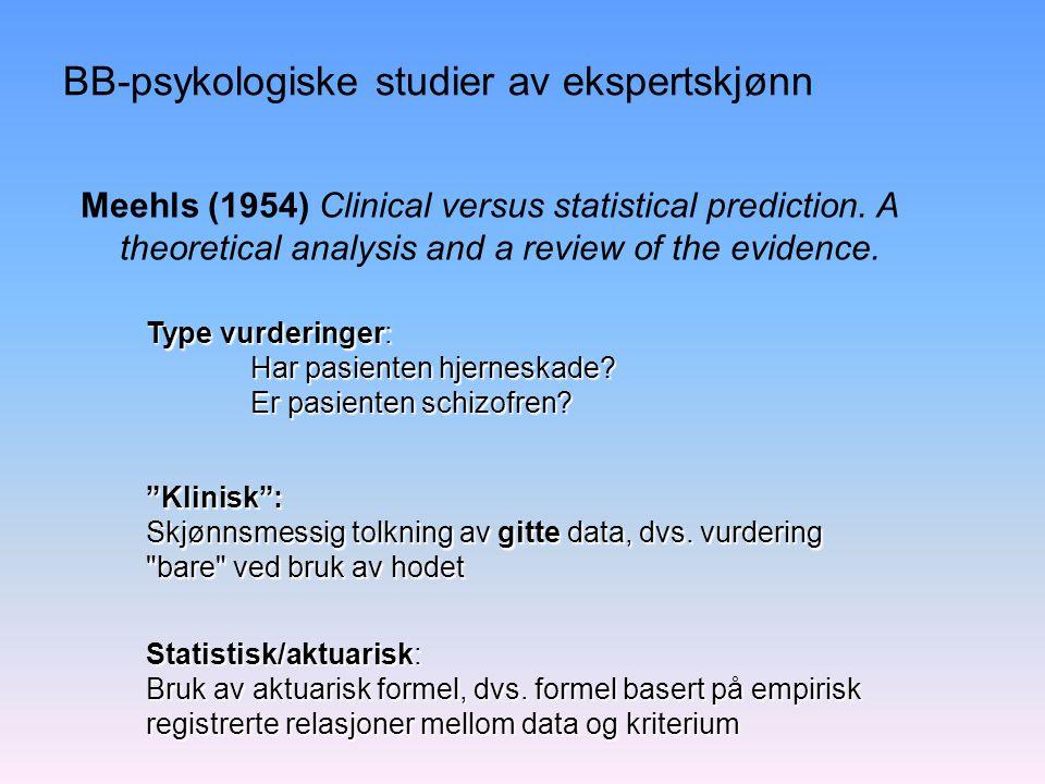 BB-psykologiske studier av ekspertskjønn