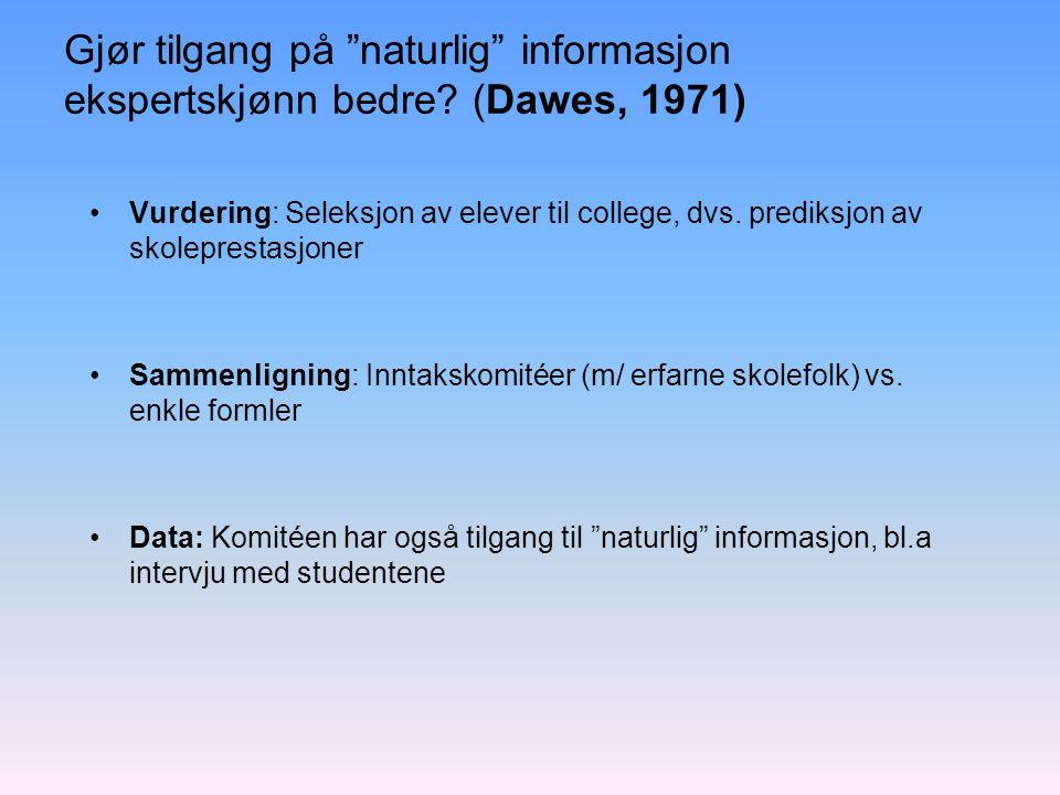 Gjør tilgang på naturlig informasjon ekspertskjønn bedre