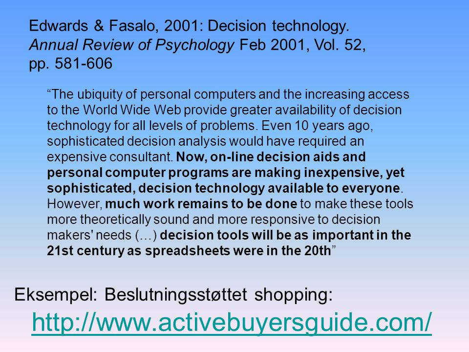 Edwards & Fasalo, 2001: Decision technology