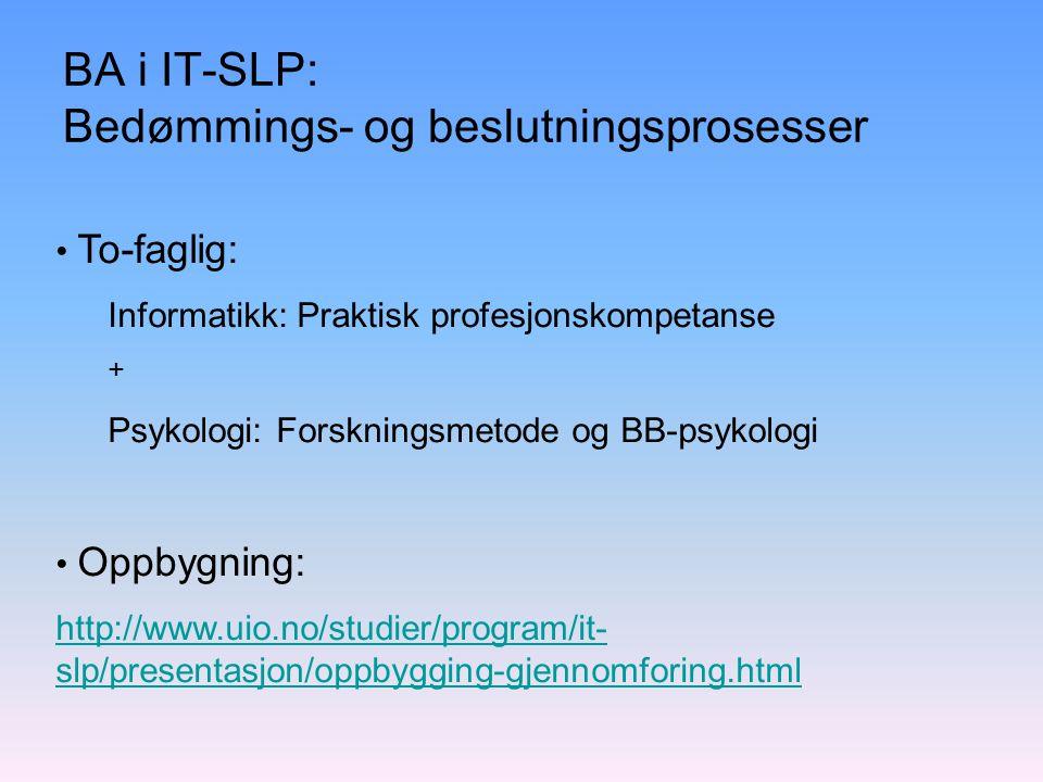 BA i IT-SLP: Bedømmings- og beslutningsprosesser