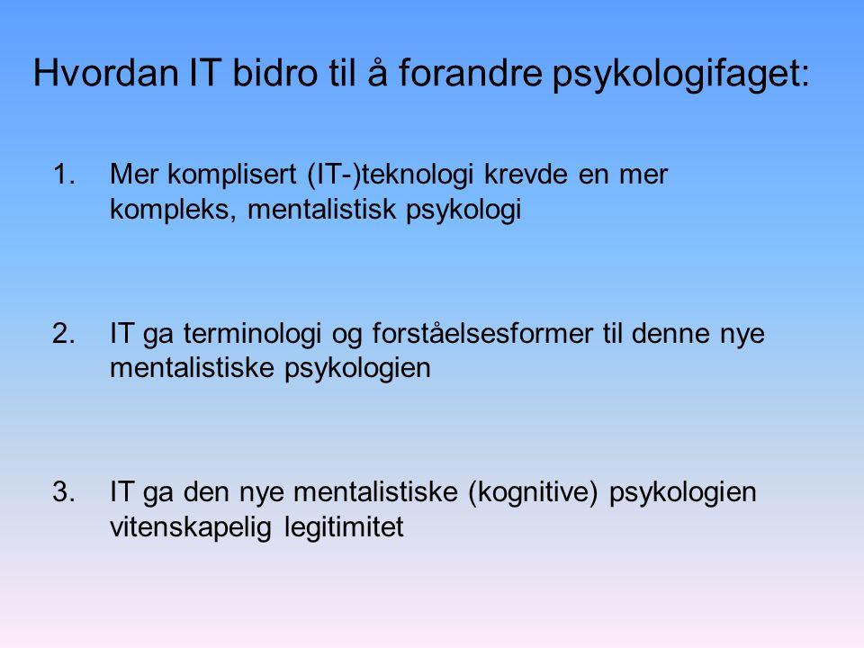 Hvordan IT bidro til å forandre psykologifaget: