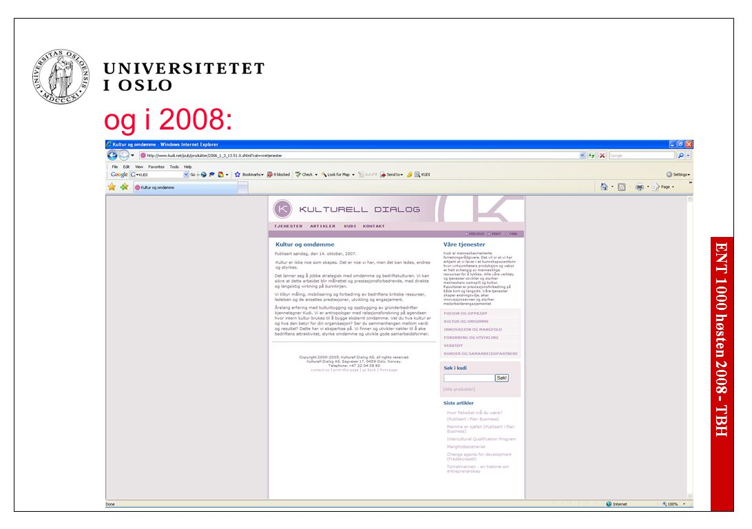 mens de i 2007 tilbød: