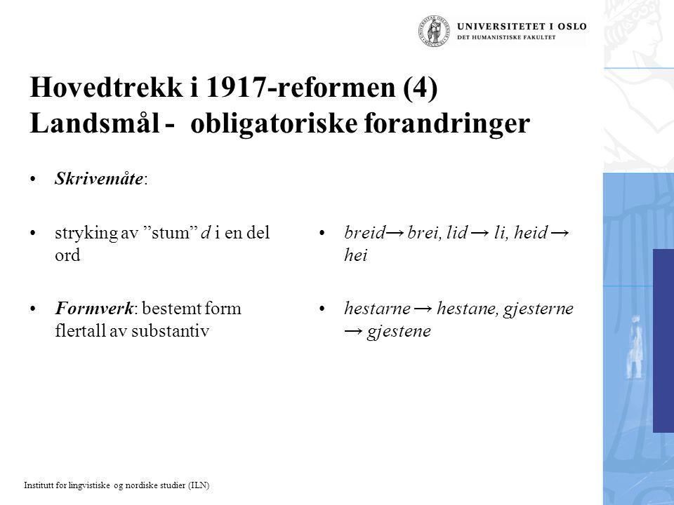 Hovedtrekk i 1917-reformen (4) Landsmål - obligatoriske forandringer