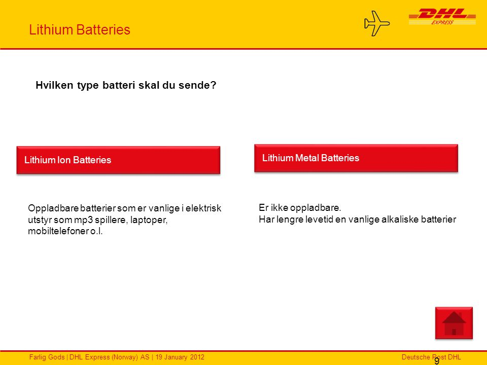 Lithium Batteries Hvilken type batteri skal du sende