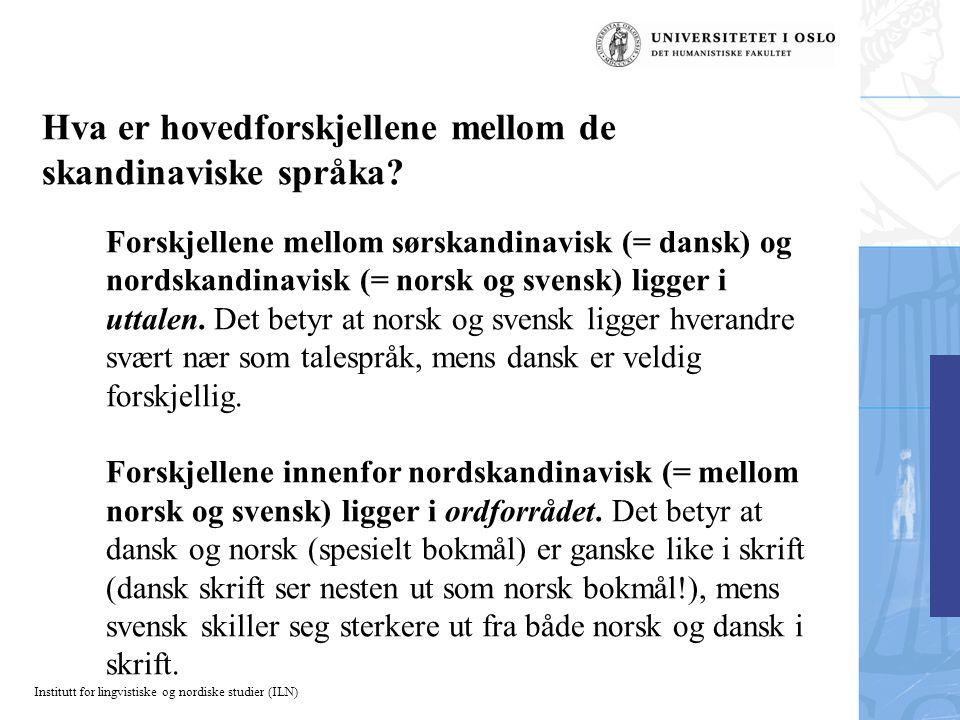 Hva er hovedforskjellene mellom de skandinaviske språka