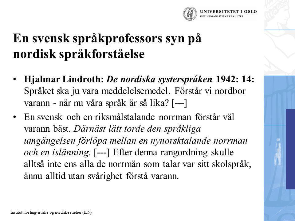 En svensk språkprofessors syn på nordisk språkforståelse
