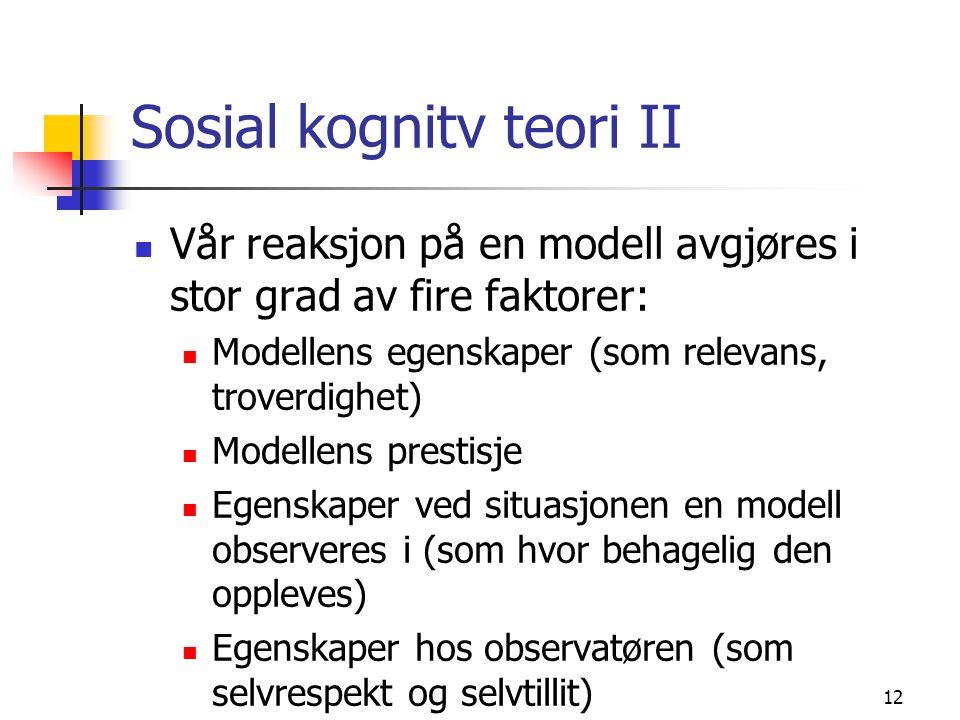 Sosial kognitv teori II
