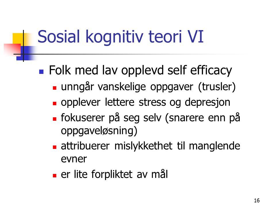 Sosial kognitiv teori VI