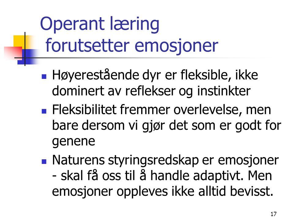 Operant læring forutsetter emosjoner