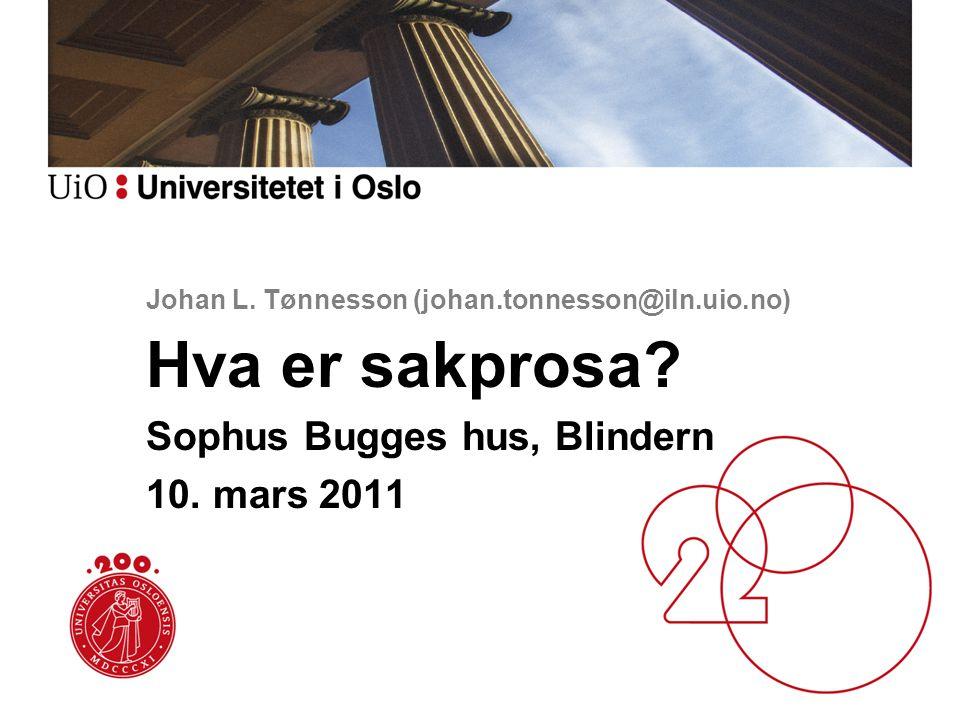 Johan L. Tønnesson (johan.tonnesson@iln.uio.no)