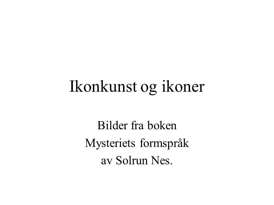 Bilder fra boken Mysteriets formspråk av Solrun Nes.