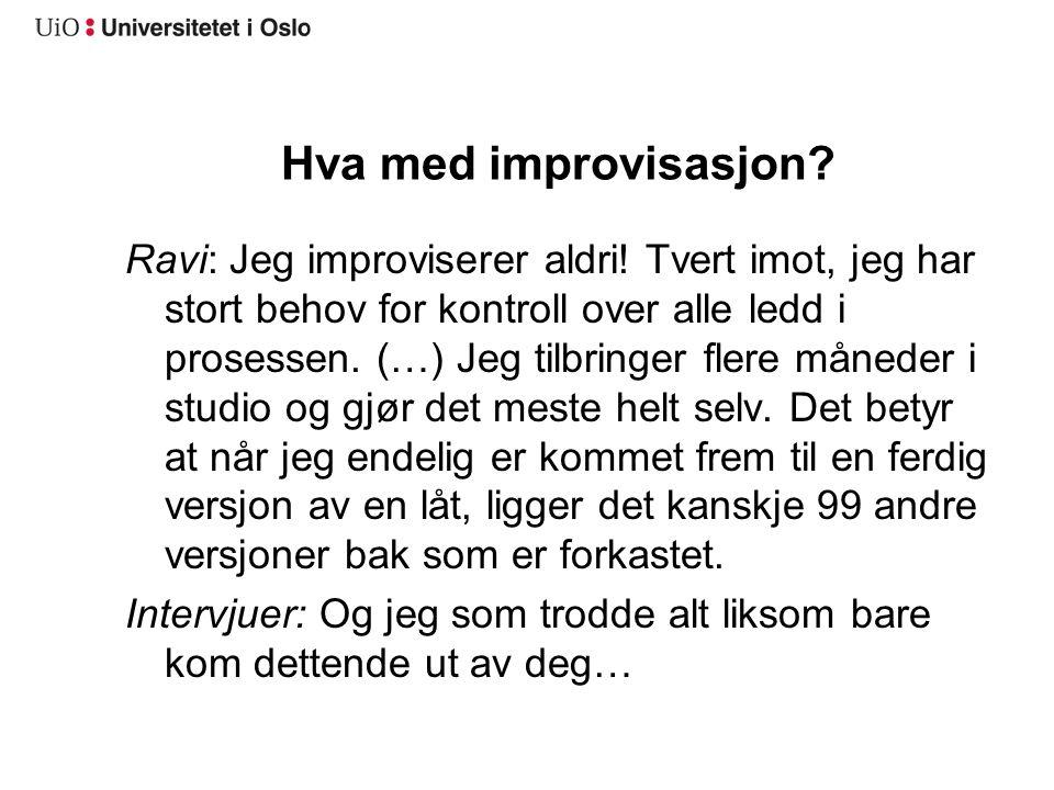 Hva med improvisasjon