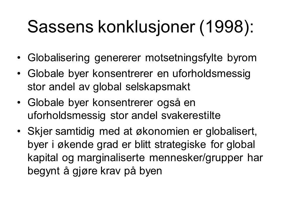 Sassens konklusjoner (1998):