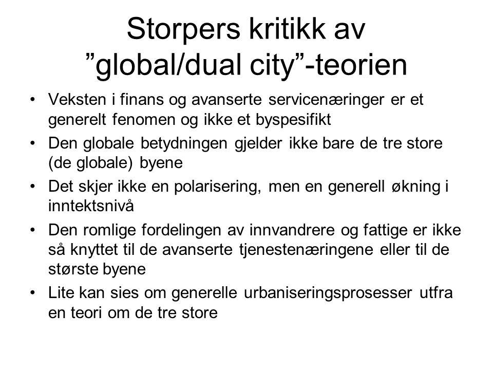 Storpers kritikk av global/dual city -teorien