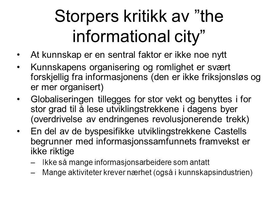 Storpers kritikk av the informational city