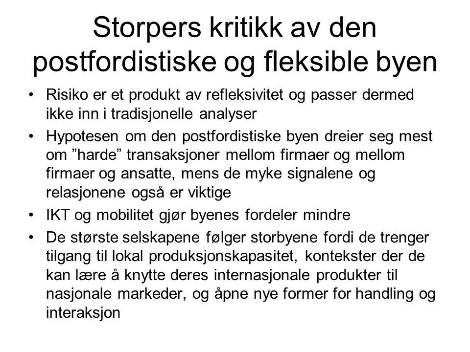 Storpers kritikk av den postfordistiske og fleksible byen