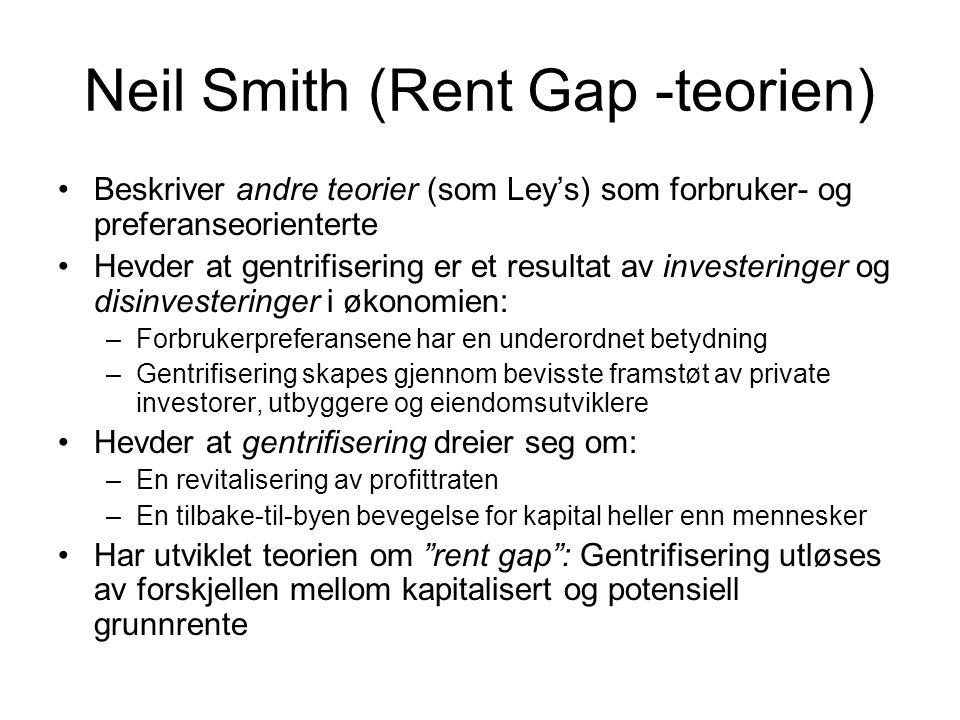 Neil Smith (Rent Gap -teorien)