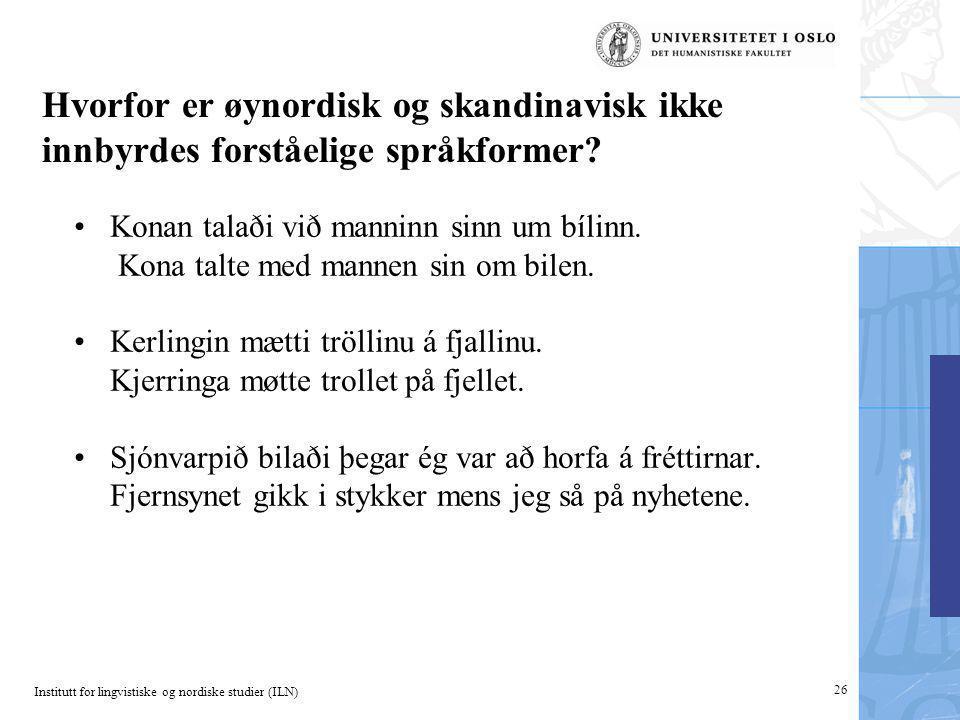 Hvorfor er øynordisk og skandinavisk ikke innbyrdes forståelige språkformer