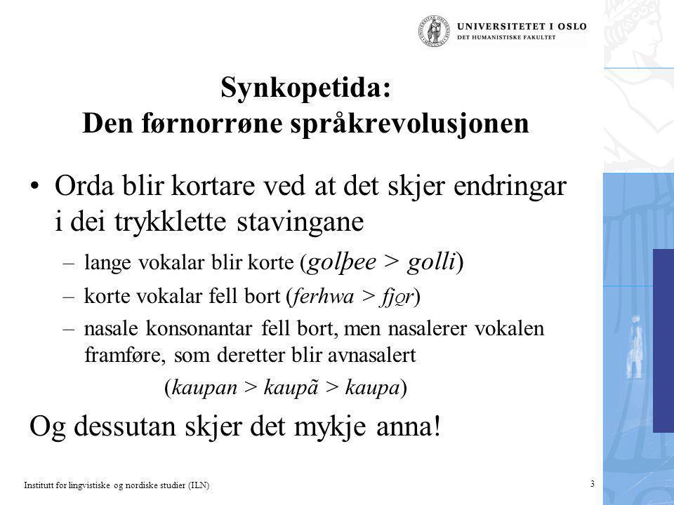 Synkopetida: Den førnorrøne språkrevolusjonen