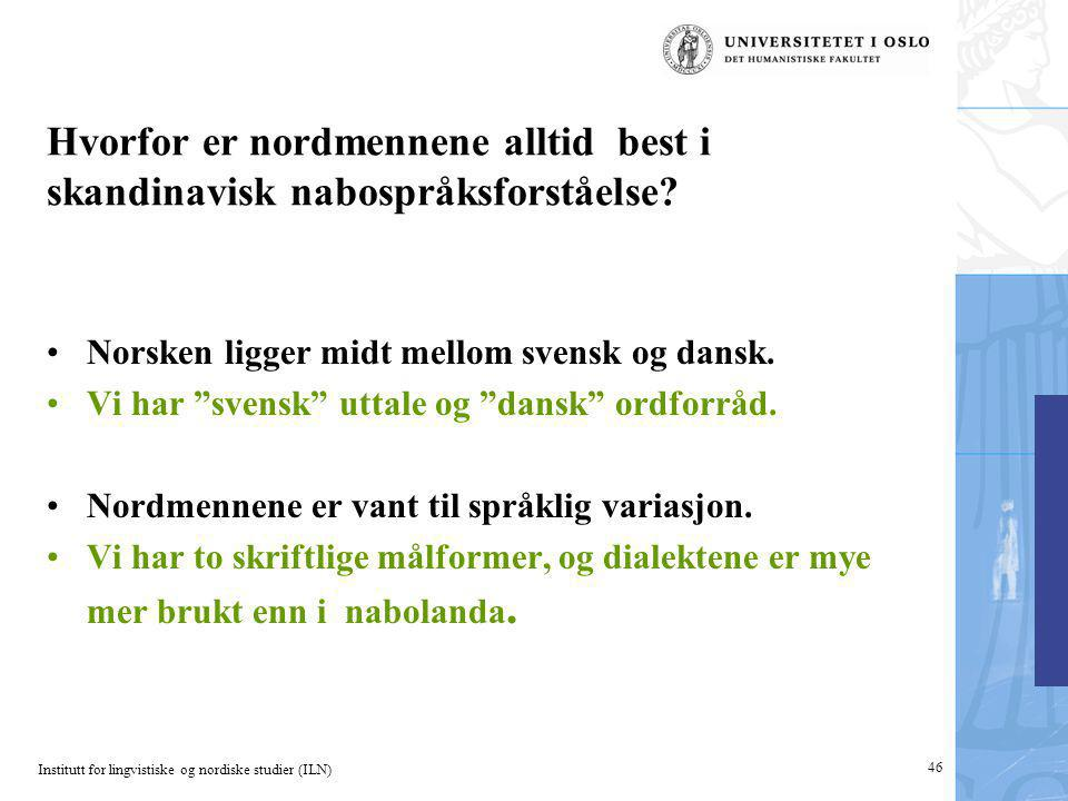 Hvorfor er nordmennene alltid best i skandinavisk nabospråksforståelse