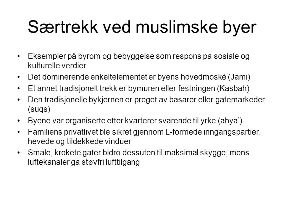 Særtrekk ved muslimske byer
