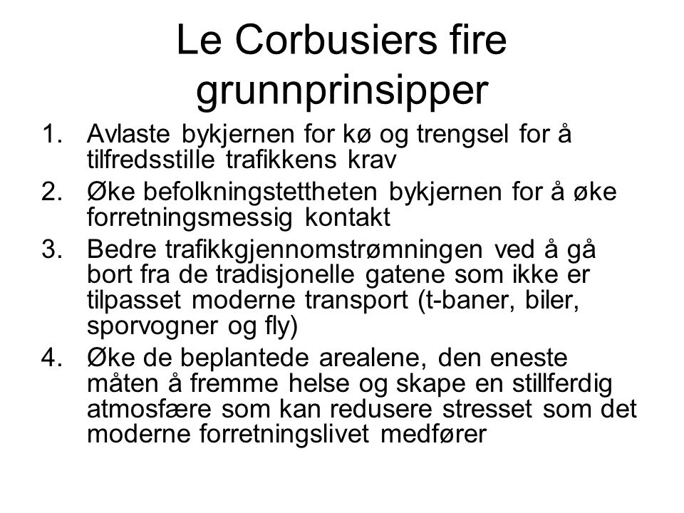 Le Corbusiers fire grunnprinsipper