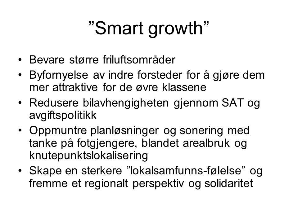 Smart growth Bevare større friluftsområder