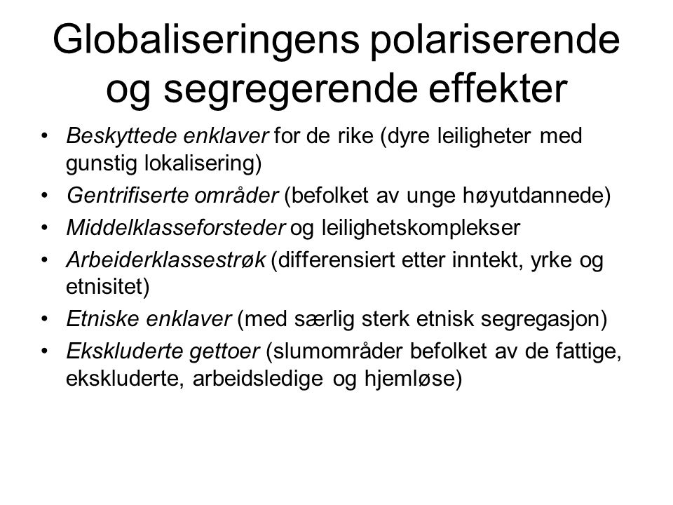 Globaliseringens polariserende og segregerende effekter