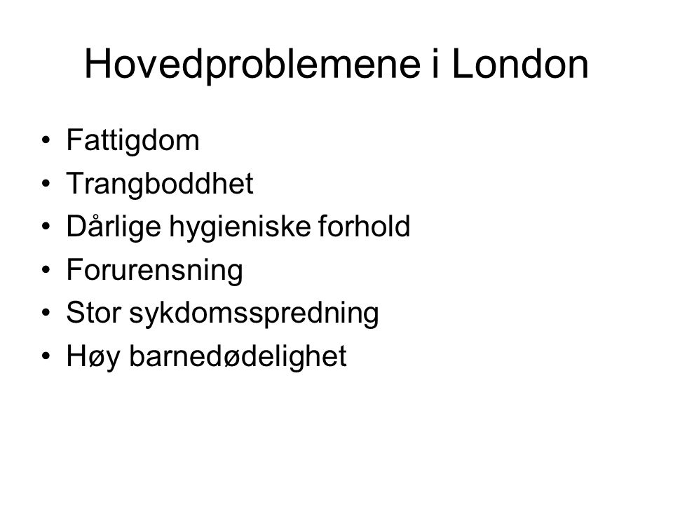 Hovedproblemene i London
