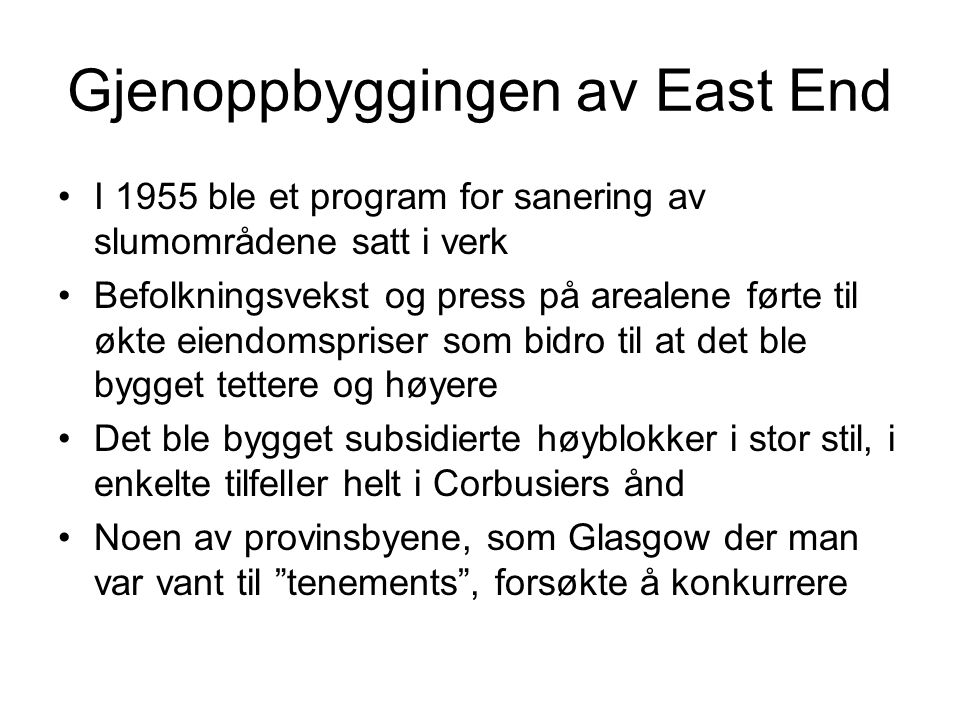 Gjenoppbyggingen av East End