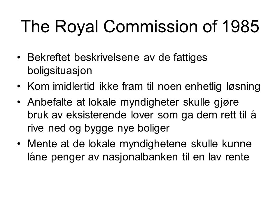 The Royal Commission of 1985