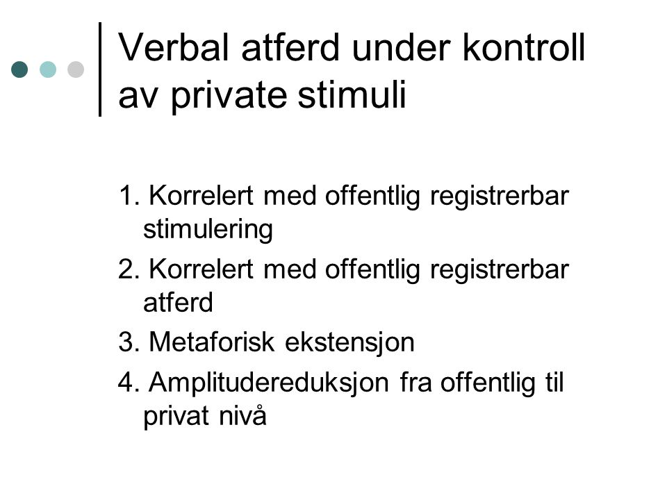 Verbal atferd under kontroll av private stimuli