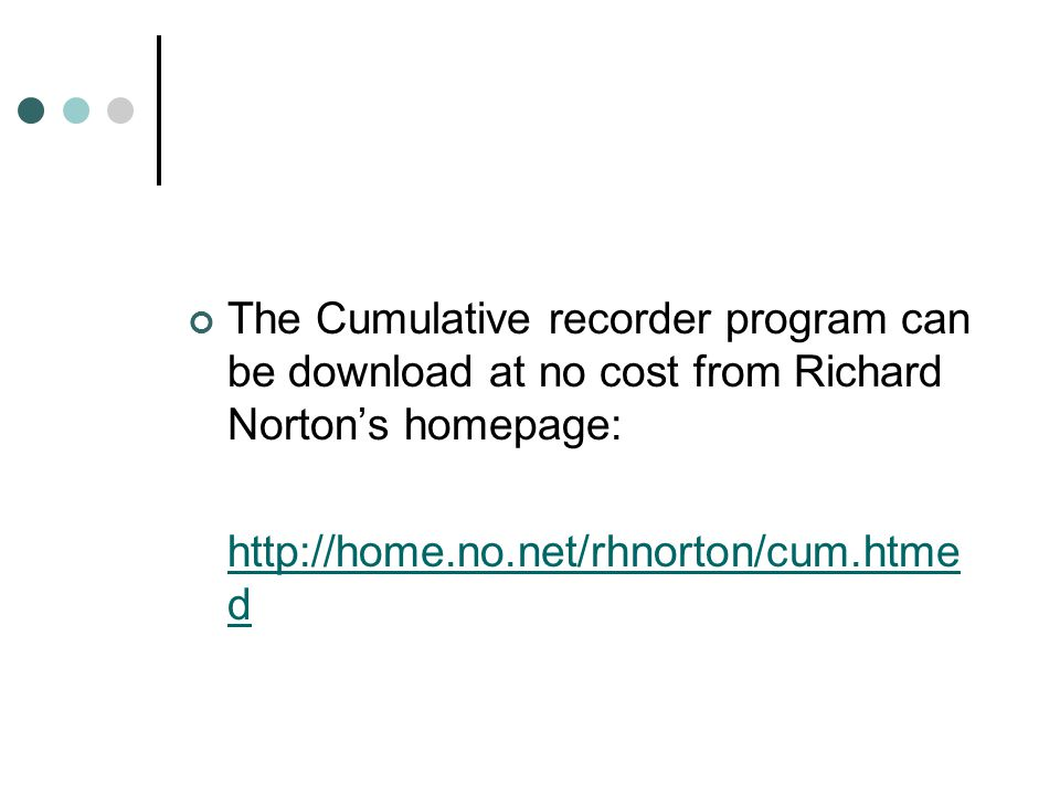 The Cumulative recorder program can be download at no cost from Richard Norton's homepage: