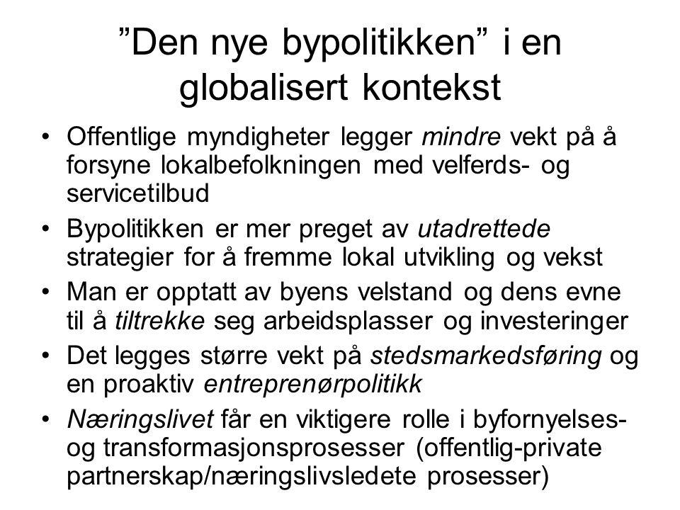 Den nye bypolitikken i en globalisert kontekst