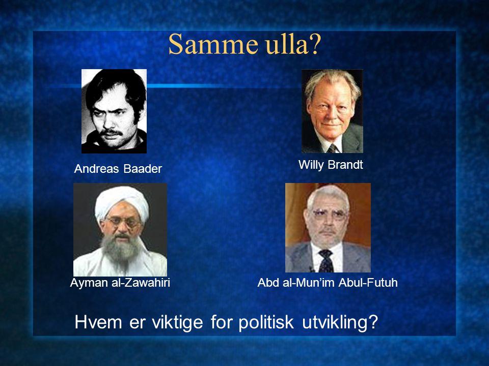Samme ulla Hvem er viktige for politisk utvikling Willy Brandt