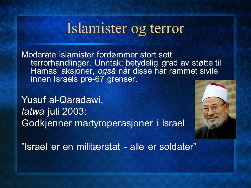 Islamister og terror Yusuf al-Qaradawi, fatwa juli 2003: