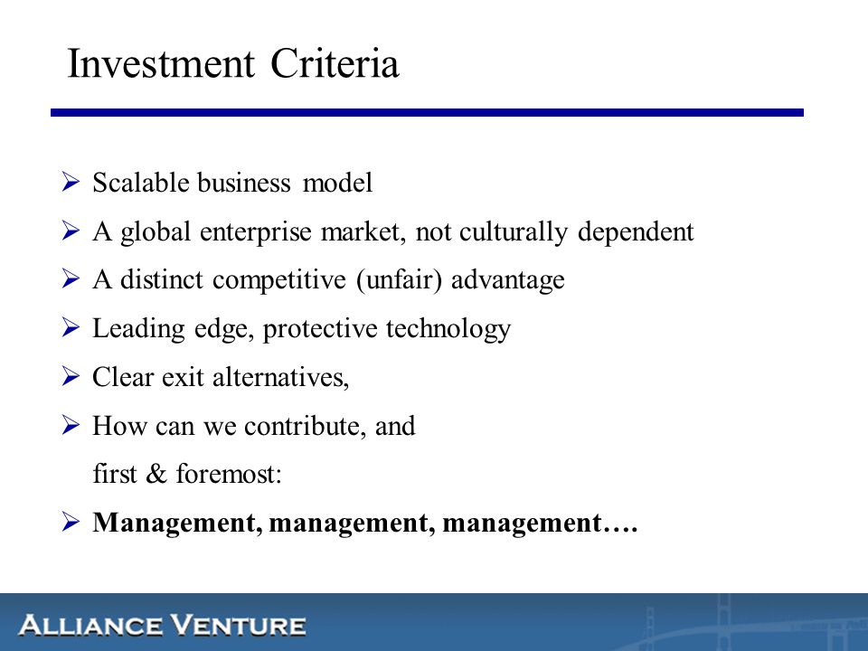 Investment Criteria Scalable business model