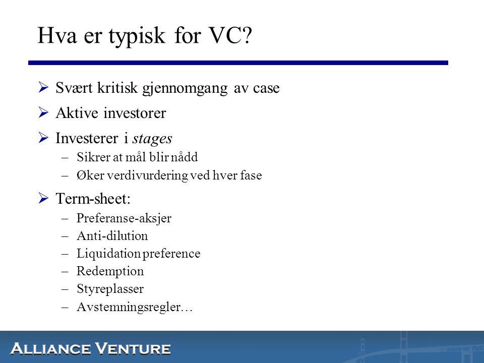 Hva er typisk for VC Svært kritisk gjennomgang av case