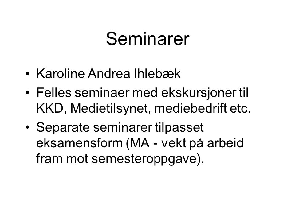 Seminarer Karoline Andrea Ihlebæk